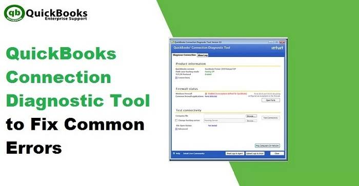 Fix 9 common errors by QuickBooks Connection Diagnostic Tool